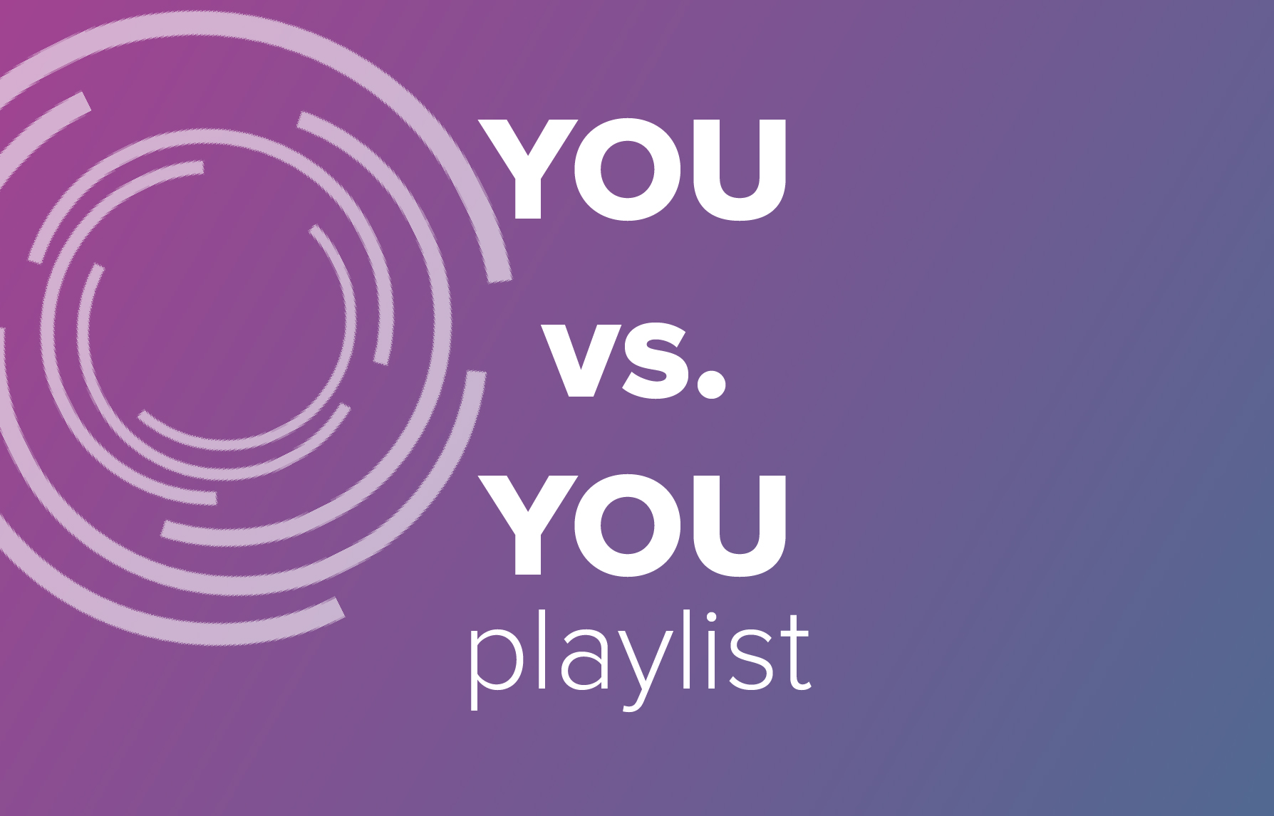 You v.s You Playlist Graphic